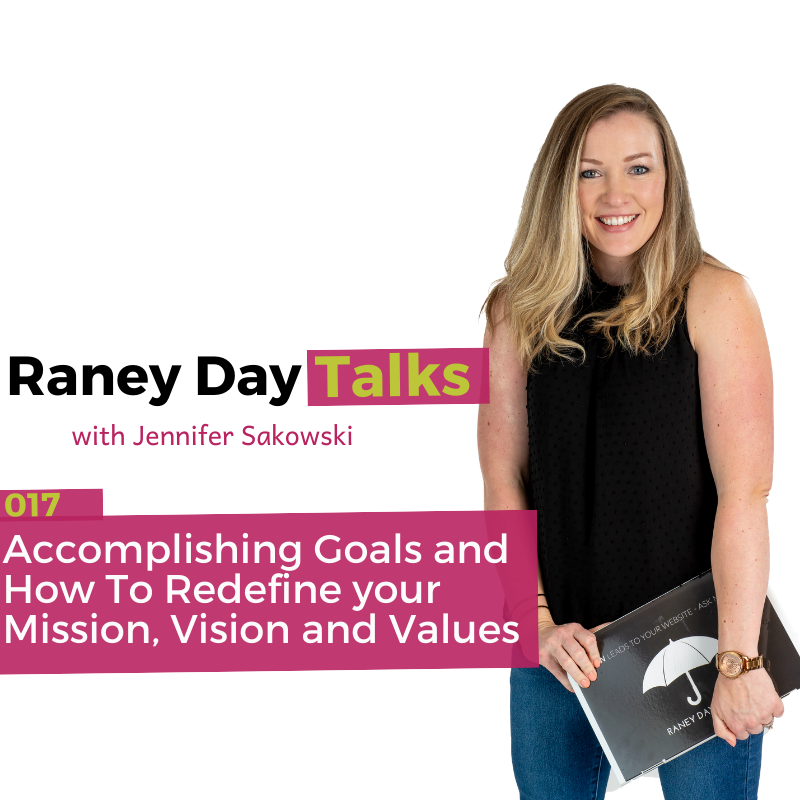 Accomplishing Your Goals and Redefining Your Mission