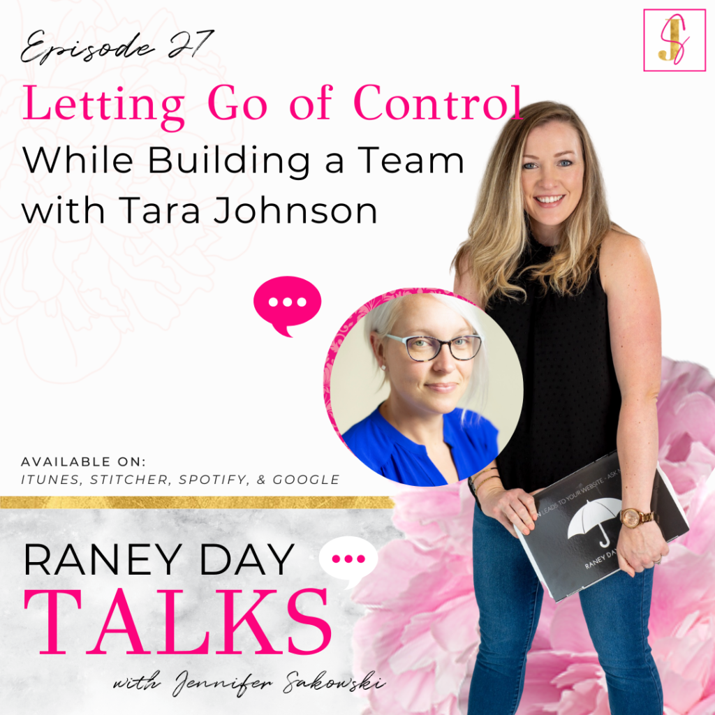 Letting Go of Control While Building a Team with Tara Johnson