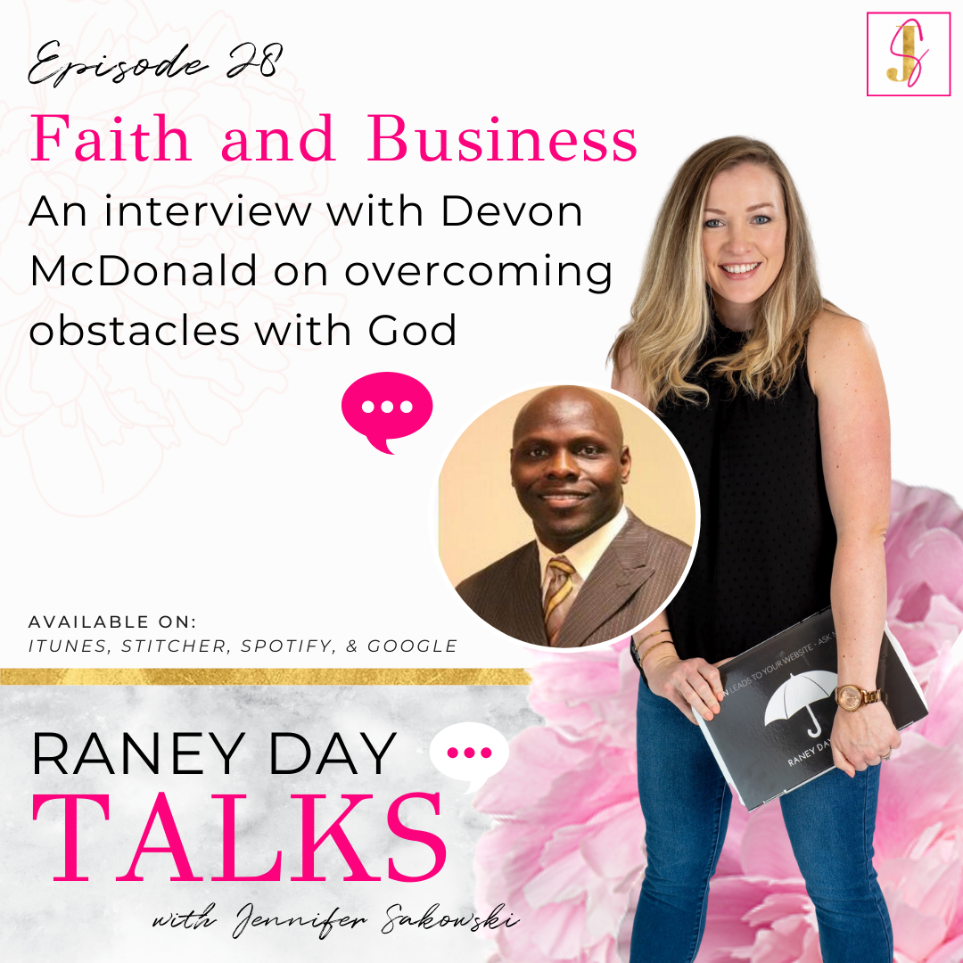 Faith & Business: An interview with Devon McDonald on overcoming obstacles with God